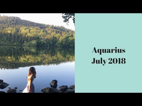 Aquarius July 2018 *A second date with destiny*