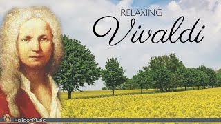 Vivaldi - Classical Music for Relaxation