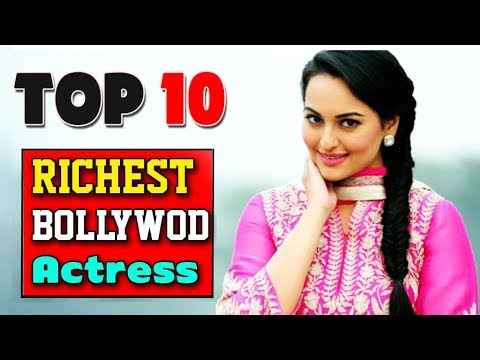 Top 10 Most Richest Bollywood Actresses 2017