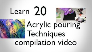#169 Learn 20 acrylic pour techniques in 14 minutes compilation satisfying video