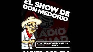 El show de Don Medorio    30 de octubre