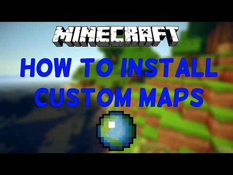 🌎How To Install Custom Minecraft Maps! 1.11+🌎