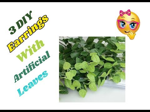 3 DIY Innovative earrings with artificial leaves