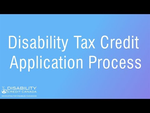 Disability Tax Credit Application Process