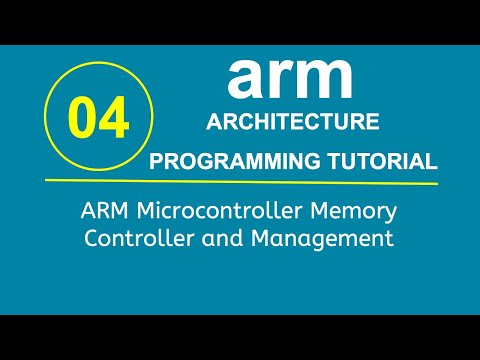 ARM Programming Tutorial 4- ARM Microcontroller Memory Controller and Management
