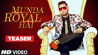 Song Teaser ► Munda Royal Hai | OJ | Releasing on 19 Oct 2019