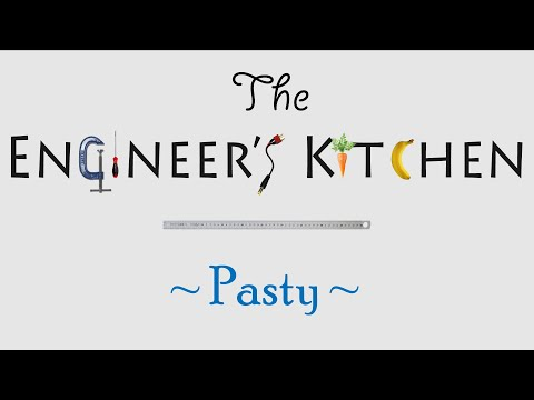 The Engineer's Kitchen - How to Cook a Pasty