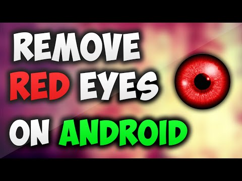 How To: Remove Red Eyes on Android