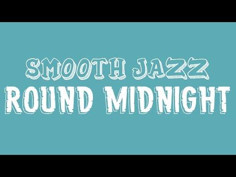 'Round Midnight Play-Along (Smooth Jazz)