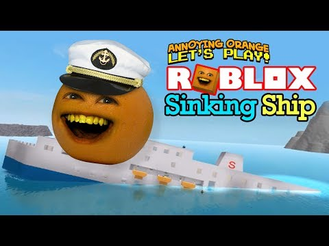 Roblox: SINKING SHIP [Annoying Orange]