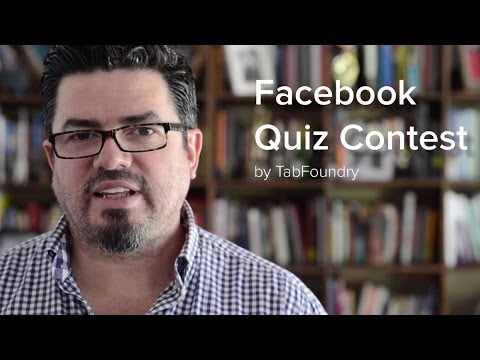 Facebook Quiz Contests: Get New Fans and Engage Your Existing Ones