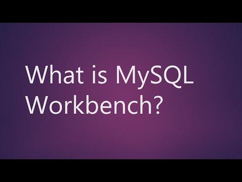 MySQL Workbench: Understand What is MySQL Workbench?
