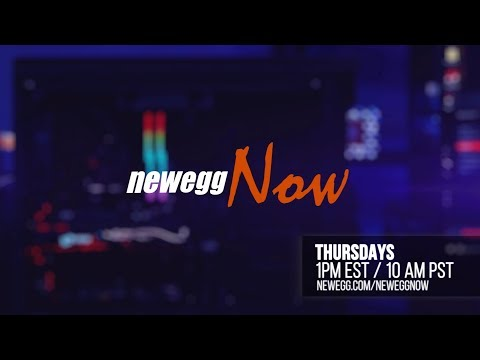 Newegg Now Episode 21: MSI Laptops, PC Build Kits, and Big Ideas in Tech