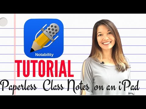 Notability Tutorial and Paperless Class Notes on an iPad