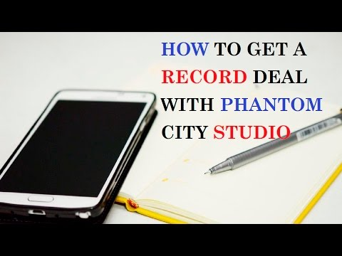 How to Get a Record Deal With Phantom City Studio