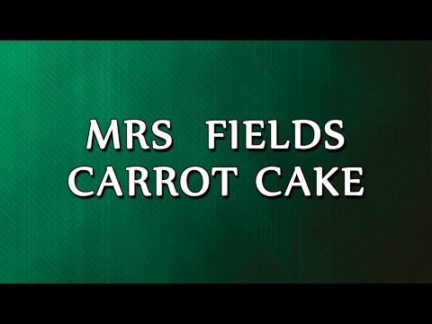 Mrs  Fields Carrot Cake | RECIPES | EASY TO LEARN
