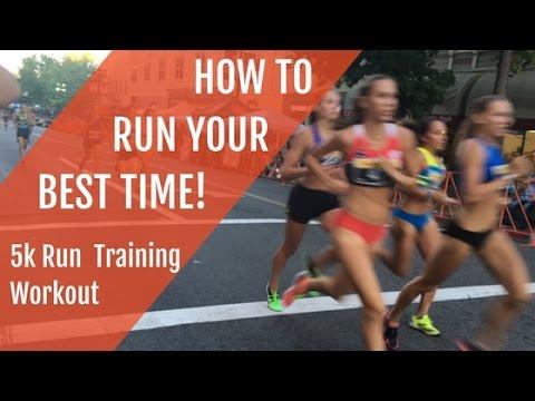 5k Run Training: Run Your Best Time