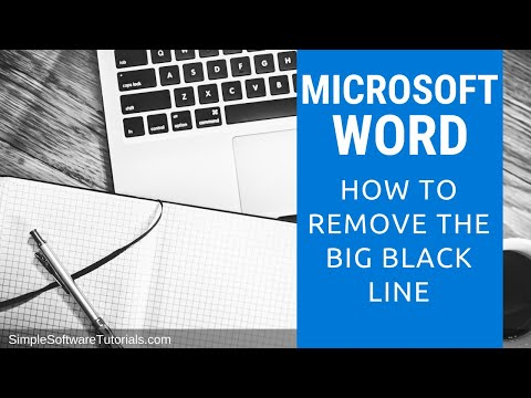 Tutorial: How to Remove That Big Black Line in Word 2016