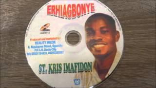 St. Kris Imafidon part 1 - Erhiagbonye  edo/benin music mix  003