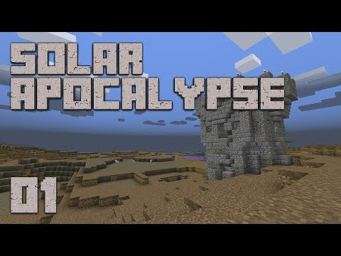 ►Solar Apocalypse LP: LETS GO!!!   Ep. 1   Modded Minecraft Survival◄