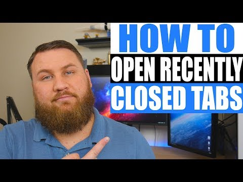 How to Open Recently Closed Tabs in Your Browser