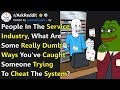 Dumb Ways People Tried To Cheat The System And Got Caught In The Act rAskReddit