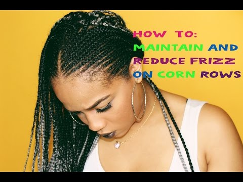 HOW TO: Maintain Braids & REDUCE FRIZZ!  || NnesCorner
