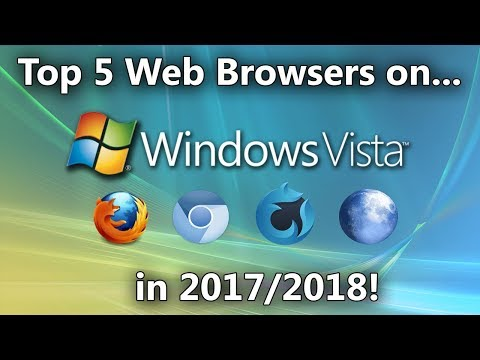 Top 5 Web Browsers for Windows Vista in 2017/2018 (and beyond)