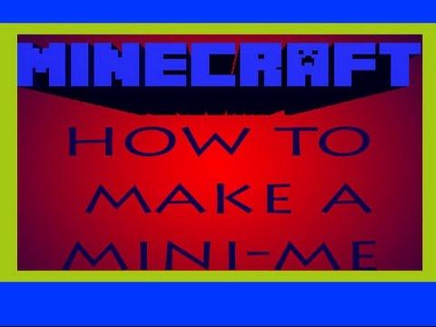 ✔ Minecraft | How to make your own Mini-Me, NPC, or a custom mob!