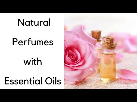 Your Guide to Making Perfumes with Essential Oils