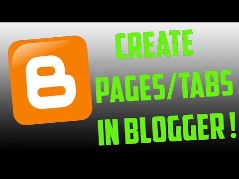 How to Create Pages/Tabs in blogger step by step in 2017