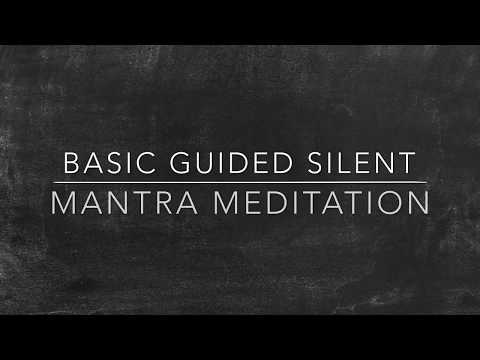 Silent Mantra Meditation - An Easy Introduction for Mantra Meditation Beginners