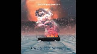 [Clean] The Chainsmokers - Kills You Slowly