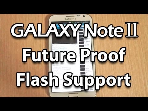 How to install Flash Player on Samsung Galaxy Note 2 (Follow Up)