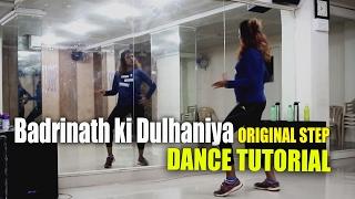 Badrinath ki Dulhania Song || Original Step || Dance Tutorial || Rockstar Dance Studiios