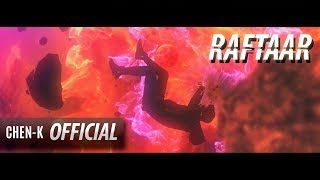 CHEN-K - RAFTAAR (Official Video) || Urdu Rap