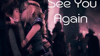 Hiccup & Astrid ~ See You Again ~ (chrissy Costanza) / A Long Hiatus