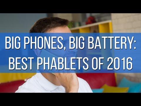 Big phones, big battery: best phablets of 2016