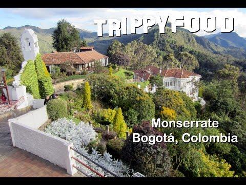 Monserrate, Bogotá, Colombia - Trippy Food Episode 121