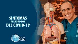 SÍNTOMAS PELIGROSOS DEL COVID-19 - HACIA UN NUEVO ESTILO DE VIDA