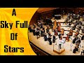 A Sky Full Of Stars Coldplay Orchestral