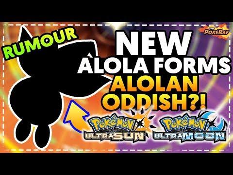 BIG RUMOURS! POSSIBLE NEW ALOLA FORMS?! ALOLAN ODDISH?! - Pokémon Ultra Sun and Ultra Moon