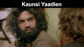 Fox Star Quickies - Hamari Adhuri Kahani - Kaunsi Yaadien