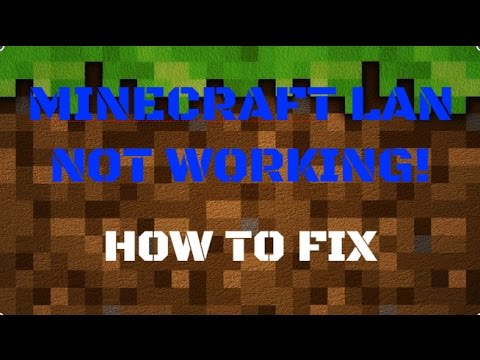 HOW TO FIX MINECRAFT LAN NOT WORKING - Windows 7,8,10
