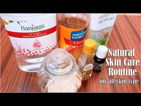 DIY NATURAL SKINCARE ROUTINE USING ALL NATURAL INGREDIENTS FOR ALL SKIN TYPES |MUST WATCH|