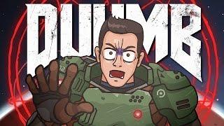 DUUMB  (DOOM 2016 Cartoon Parody)