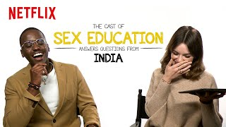 The Cast of Sex Education answers questions from India| Netflix | Sex Education