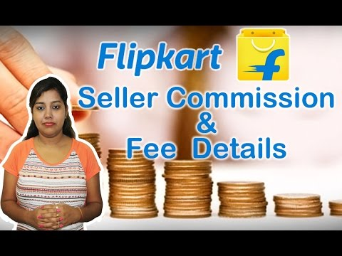 Flipkart Seller Commission Charges & Fees | Explained complete details in Hindi