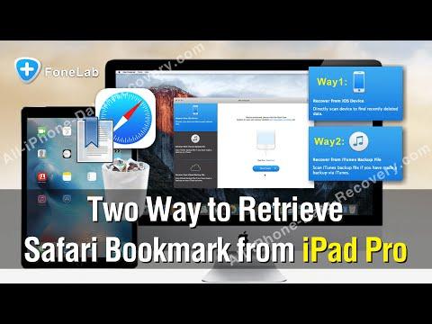 Two Way to Retrieve Safari Bookmark from iPad Pro Easily