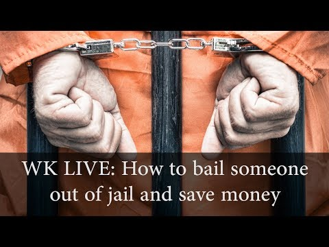 How to Bail Someone Out of Jail and Save Money in the Process